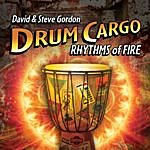 David & Steve Gordon Drum Cargo - Rhythms Of Fire