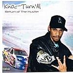 Knoc-Turn'al Return Of The Hustler
