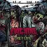 Evil Nine They Live! (7-Track Maxi-Single)