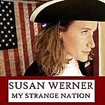 Susan Werner My Strange Nation