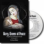 """Susan Bailey Special Book And Cd: """"mary, Queen Of Peace Meditation Guide & Sung Rosary"""""""