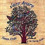 The Susan Krebs Group Jazz Aviary