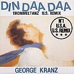 George Kranz Din Daa Daa (Us Remix)