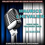 Maurice Chevalier Paris Sera Toujours Paris