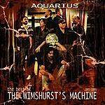 The Wimshurst's Machine Aquarius (The Best Of Twm)