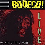 Bodeco Wrath Of The Path