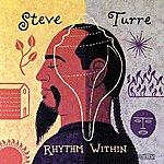 Steve Turre Rhythm Within