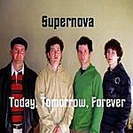 Supernova Today, Tomorrow, Forever