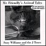 Suzy Williams Mr. Friendly's Animal Tales