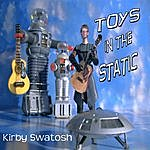 Kirby Swatosh Toys In The Static
