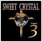 Sweet Crystal 3 From 3