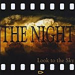 The Night Look To The Sky - Ep