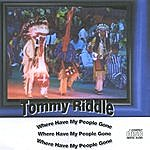 Tommy Riddle Where Have My People Gone