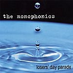 The Monophonics Losers' Day Parade