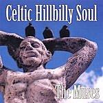 The Muses Celtic Hillbilly Soul