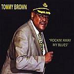 Tommy Brown Rockin' Away My Blues