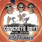 Them Concrete Boyz Crank That Roadrunner