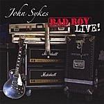 John Sykes Bad Boy Live