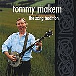 Tommy Makem The Song Tradition