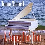 Tommy Mitchell A Song For You