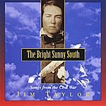 Jim Taylor The Bright Sunny South