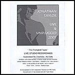 Jonathan Taylor Live And Unplugged - The Frizinghall Tapes