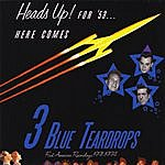 Three Blue Teardrops Heads Up For 53!