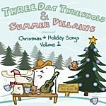Three Day Threshold Christmas & Holiday Songs, Vol. 1