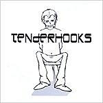 Tenderhooks Tenderhooks