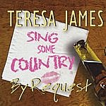 Teresa James Country By Request