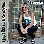 Teresa I Just Fall In Love Again