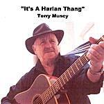 Terry Muncy It's A Harlan Thang