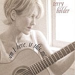 Terry Holder Am I Here Is This Me