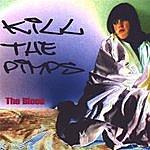 The Blood Kill The Pimps