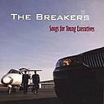 The Breakers Songs For Young Executives