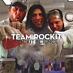 Team Rock-It Rockit Science