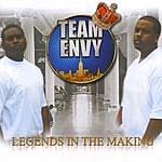 Team Envy Legends In The Making