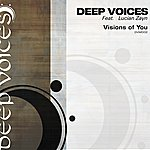 Deepvoices Visions Of You (Feat. Lucian Ziyn)