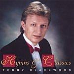 Terry Blackwood Hymns & Classics