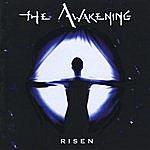The Awakening Risen