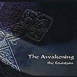 The Awakening The Fountain