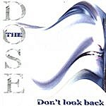 Dose Don't Look Back