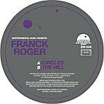 Franck Roger Circles / The Hill (2-Track Single)