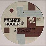 Franck Roger Don't Leave Me / Flashback (2-Track Single)