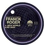 Franck Roger New World / Hd 3000 (2-Track Single)