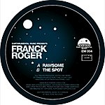 Franck Roger Rawsome / The Spot (2-Track Single)