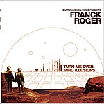 Franck Roger Turn Me Over / Mind Illusions (2-Track Single)