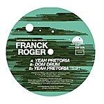 Franck Roger Yeah Pretoria (3-Track Maxi-Single)