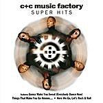 C+C Music Factory Super Hits