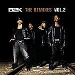 B2K The Remixes Vol. 2